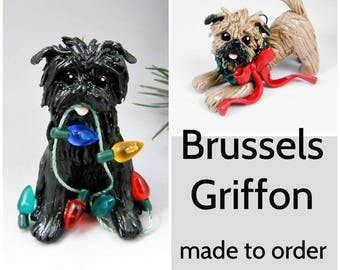 Brussels Griffon Dog Made to Order Christmas Ornament Figurine in Porcelain
