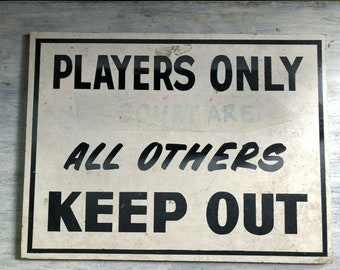 """Vintage Tennis sign 1970's wood Players only all others keep out 18"""" x 24"""""""