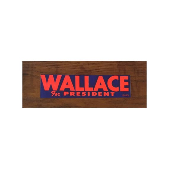 George Wallace 1968 Presidential campaign Bumper sticker | Etsy