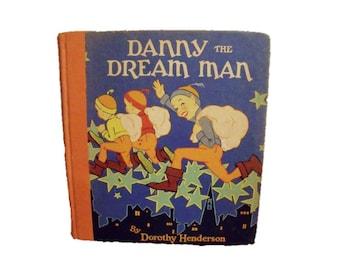 Danny the Dream Man - Volland books - 1928 - Dorothy Henderson - Illustrated - Uncommon