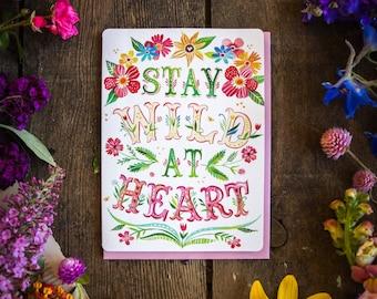 Wild at Heart - Greeting Card