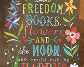 Flowers and The Moon Art Print | Hand Lettered Quote | Inspirational Wall Art | Oscar Wilde | Katie Daisy | 8x10 | 11x14