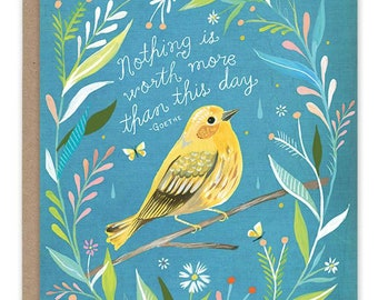 Nothing is Worth More - Goethe - Greeting Card