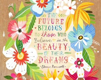 Beauty of Your Dreams - Eleanor Roosevelt art print | Inspirational Quote | Hand Lettering | Katie Daisy Wall Art | 8x10 | 11x14