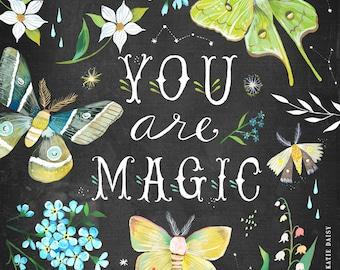 You Are Magic art print