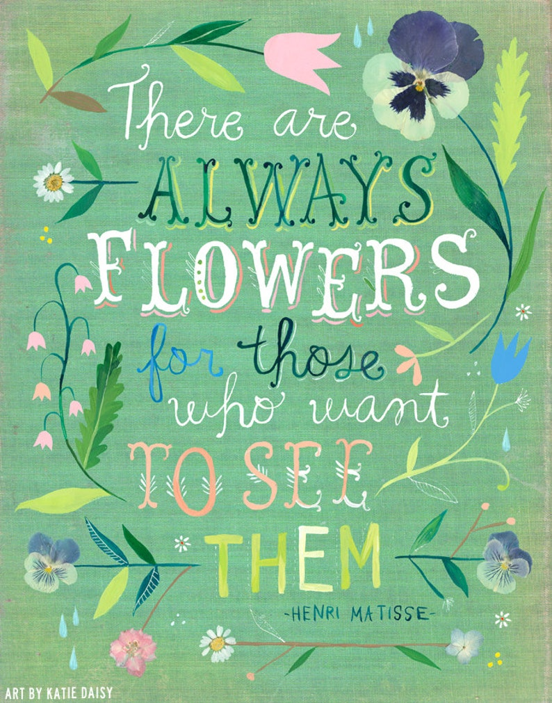 There Are Always Flowers Matisse art print  Inspirational image 0