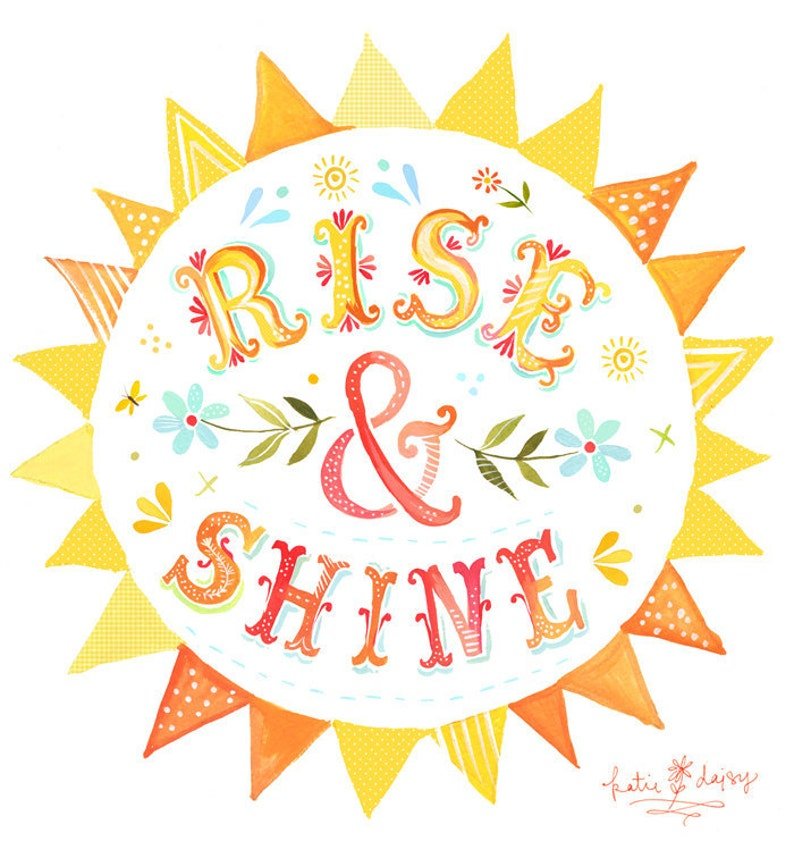 Rise & Shine Print  Watercolor Quote  Inspirational Wall Art image 0