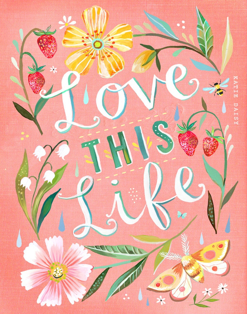 Love this Life Print   Hand Lettered Quote  Watercolor image 0