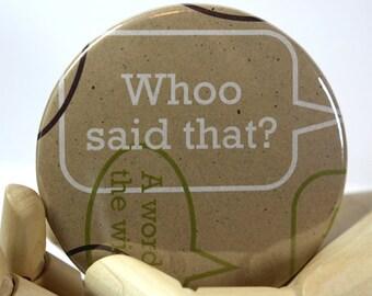 Who Said? - 3.5 Inch Pocket Mirror