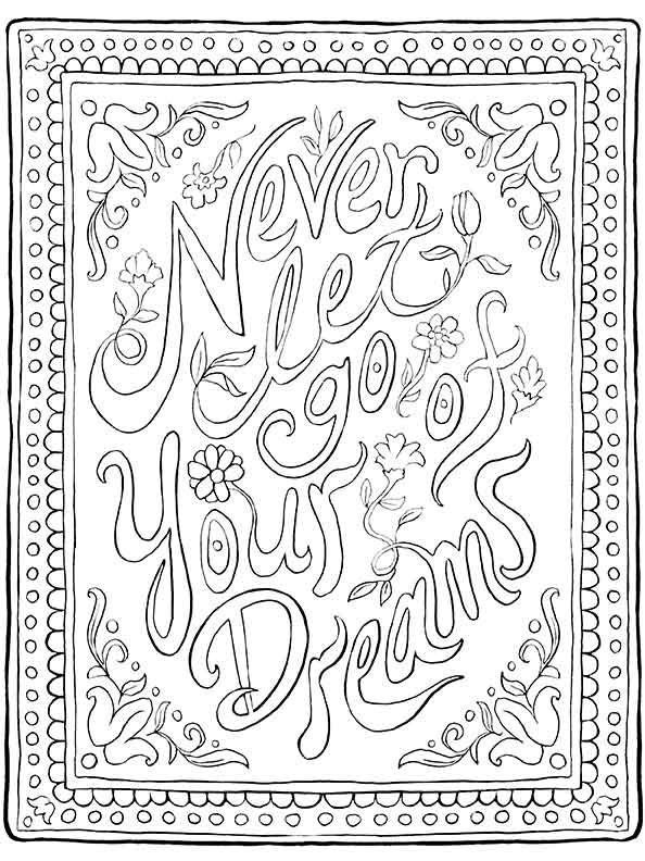 Inspirational Quote Coloring Page Never Let Go Of Your