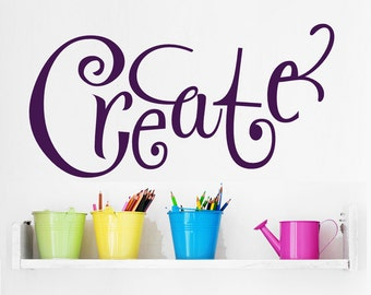 """Wall Decal """" Create """" Art Studio, Scrapbooking, Sewing, Quilting, Stamping Craft Rooms Wall Decal Quote Sticker Wall Art Sign Decor"""