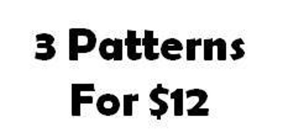 3 Patterns for 12 Dollars