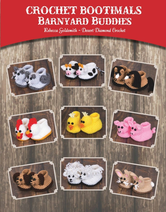 Crochet Bootimals - Barnyard Buddies Book - 9 Adorable Animal Baby Booties to crochet!