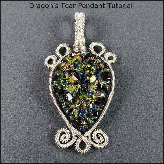 Dragon S Tear Pendant Wire Wrap Jewelry Tutorial Etsy