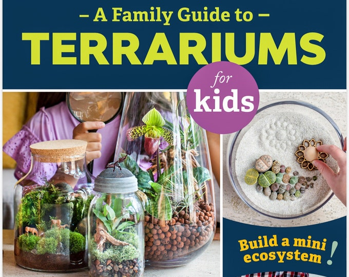 Paperback Book: A Family Guide to Terrariums for Kids by author Patricia Buzo