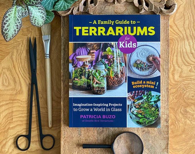 Signed Copy of A Family Guide to Terrariums Book
