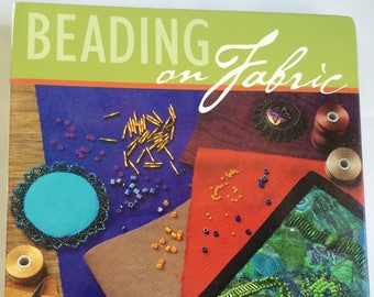 Beading on Fabric Encyclopedia of Bead Stitch Techniques