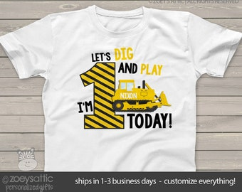 a78b0d279 First birthday shirt construction bulldozer let's dig and play any age  personalized birthday Tshirt MBD-041