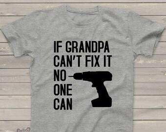Grandpa shirt - grandpa fix it tshirt - great Father's Day gift GFIT