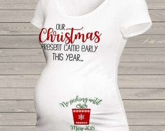 6a2b18f4742 Christmas maternity shirt - my present long or short sleeve maternity of  non maternity pregnancy announcement Tshirt MMAT-009