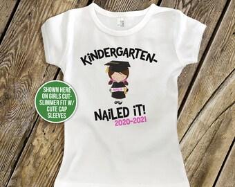 Kindergarten graduation shirt - funny kindergarten nailed it girls personalized graduation Tshirt  MSCL-063N