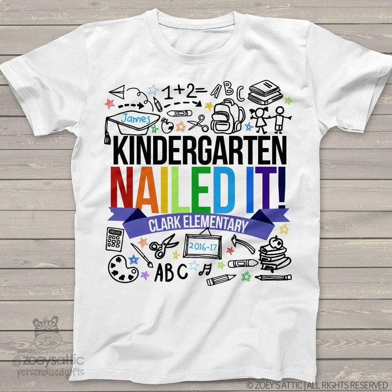 Kindergarten NAILED IT shirt/ Perfect for kindergarten graduation party or last day of school