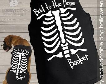 Dog shirt Halloween skeleton bad to the bone personalized dog Tshirt HSDS