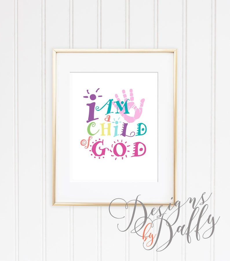 photo about I Am a Child of God Printable titled I am a Kid of God - Printable Wall Artwork Quick Down load Printable Artwork  Wall Artwork Print Printable Quotations Motivational