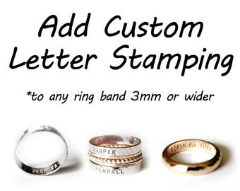 Add On - Custom Letter & Number Stamping - Metal Stamping - Engraving - Engraved - Name - Date - Phrase - Quote - Wedding Ring - Band -