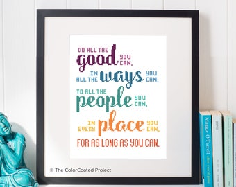 Do All the Good You Can Cross Stitch Pattern