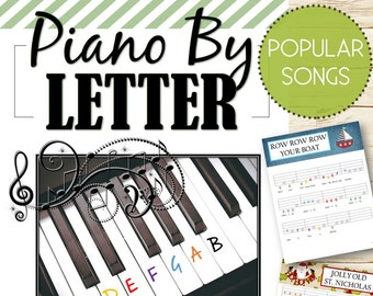 Teach/Learn Piano by Letter Popular Songs - INSTANT DOWNLOAD