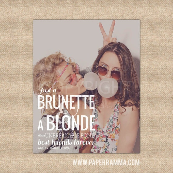 Brunette And Blonde Friendship Quote Blonde And Brunette Best Etsy