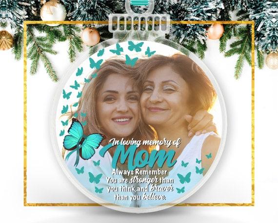 Ovarian Cancer Memorial Ornament Memorial Ornament For Mom Etsy