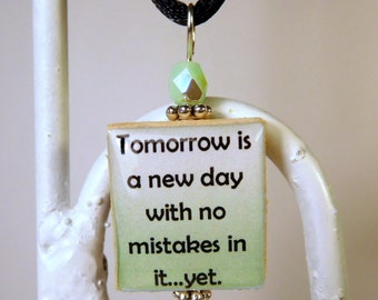 ANNE of GREEN GABLES Quote Scrabble Pendant / Tomorrow Is a New Day with No Mistakes / Beaded / Charm / Book Lover Gift / with Cord