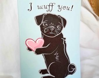 Pug I Wuff You Greeting Card