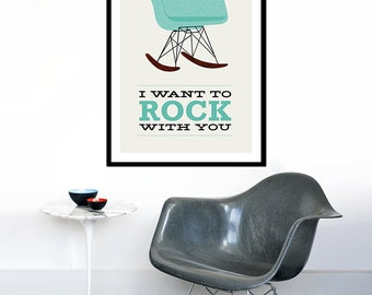 Eames poster print Mid Century Modern chair lounge Herman Miller kitchen art retro office - I Want To Rock With You 2 Aqua  50 x 70 cm