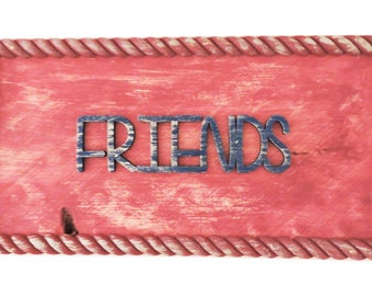 Friends Wall Hanging Sign - In Stock Ready To Ship.