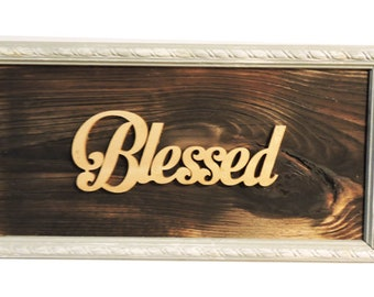 Blessed Wall Hanging Sign - In Stock Ready To Ship.