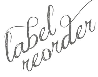 Label RE-ORDER