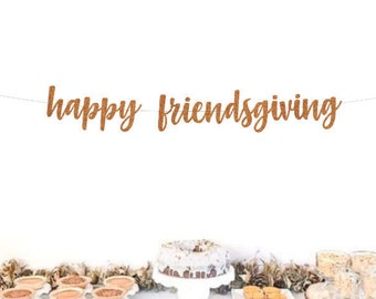 Happy Friendsgiving Banner, Thanksgiving Decorations, Happy Thanksgiving Banner, Free Shipping, Choose Your Color!
