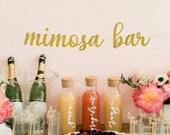 Mimosa Bar Sign, Wedding Reception Sign, Mimosa Bar Banner, Dessert Table, Dessert Bar, Treat Bar, Treat Yo Self