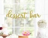 Dessert Bar Sign, Wedding Reception Sign, Dessert Bar Banner, Dessert Table, Love is Sweet, Treat Yo Self