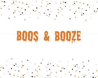 Boos and Booze Banner, Halloween Banner, Creepy Halloween, Halloween Party Decoration, Free Shipping
