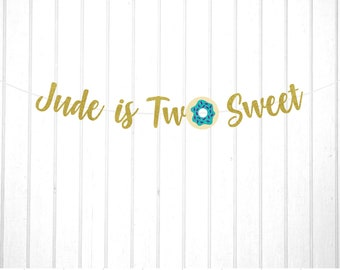 Two Sweet Banner, Personalized 2nd Birthday Banner, Donut Sprinkles Birthday, Donut Party