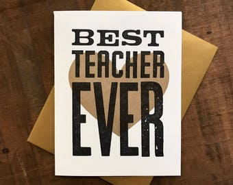 Best Teacher Ever Letterpress Folded Card