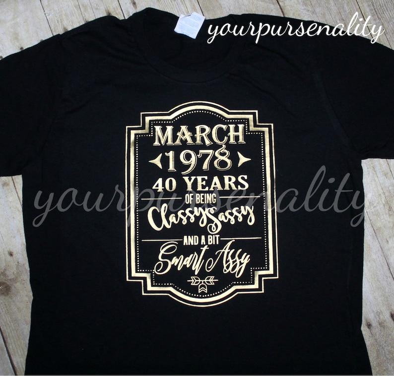 Birthday Shirt 40 Year Old Any