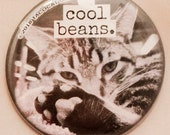 Cool Beans - Cat Magnets and Buttons -  Different sizes available!