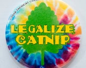 Legalize Catnip - Cat Magnets and Buttons -  Different sizes available!