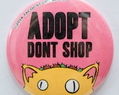 Adopt Don't Shop - Cat Magnets and Buttons -  Different sizes available!
