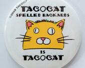 Tacocat Spelled Backwards...